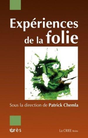 Expériences de la folie - Erès - 9782749212418 -