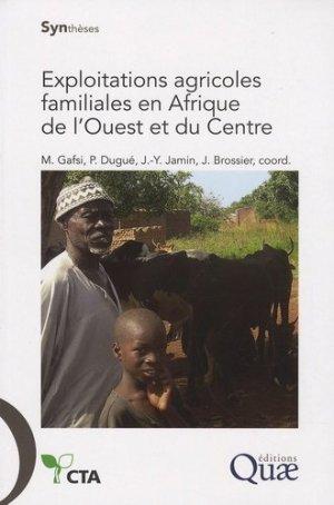 Exploitations agricoles familiales en Afrique de l'Ouest et du Centre - quae - 9782759200689 -