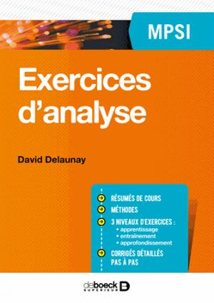 Exercices d'analyse MPSI - de boeck superieur - 9782807306233 -
