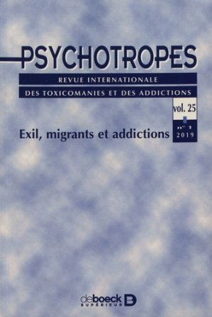 Exil, migrants et addictions - de boeck superieur - 9782807393028 -
