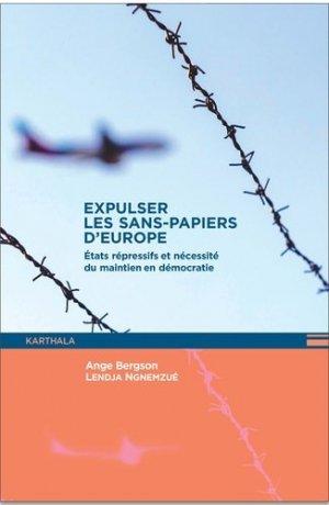Expulser les sans-papiers d'Europe - Karthala - 9782811125547 -