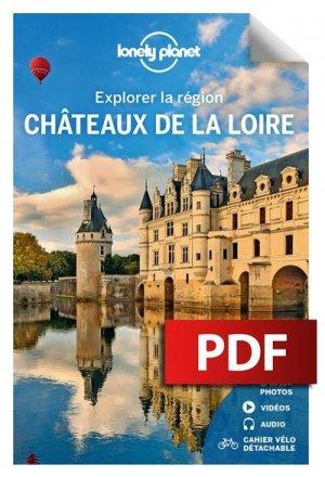 Explorer la région Châteaux de la Loire - Lonely Planet - 9782816192513 -