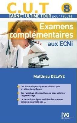 C.U.T. 8 : Examens complémentaires aux ECNi - vernazobres grego - 9782818317921 -