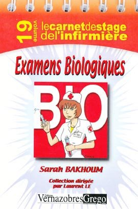 Examens biologiques - vernazobres grego - 9782841366507 -