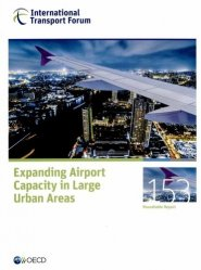 Expanding Airport Capacity in Large Urban Areas - CEMT - 9789282107386 -