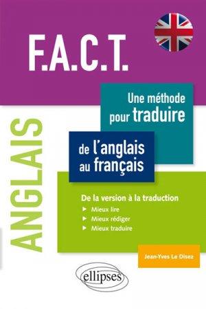 F.A.C.T, une méthode pour traduire de l'anglais au français - ellipses - 9782340008366 -