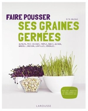 Faire pousser ses graines germées - larousse - 9782035884312 -