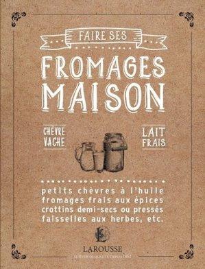 Faire ses fromages maison - larousse - 9782035930729 -