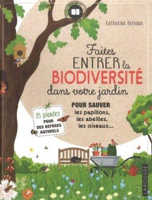 Faites entrer la biodiversité dans votre jardin - larousse - 9782035984173 -