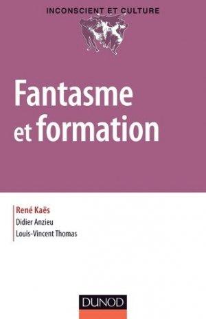Fantasme et formation - dunod - 9782100702404 -