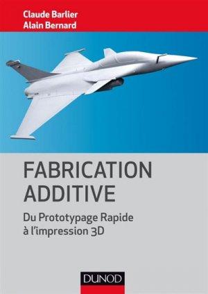 Fabrication additive - dunod - 9782100751662 -
