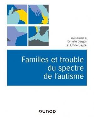 Familles et trouble du spectre de l'autisme - dunod - 9782100785810 -