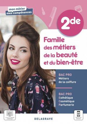 Famille des métiers de la beauté et du bien-être, 2de Bac Pro ECP et Métiers de la coiffure - Delagrave - 9782206309439 -