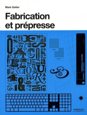 Fabrication et prépresse-eyrolles-9782212132113