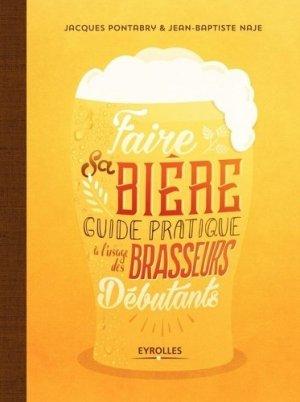 Faire sa biere - eyrolles - 9782212675061 -
