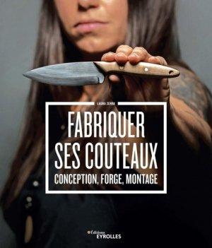Fabriquer ses couteaux - eyrolles - 9782212677362 -
