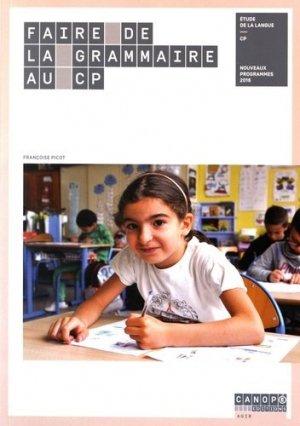 Faire de la grammaire au CP - Canopé - CNDP - 9782240040619 -