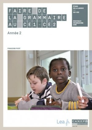 Faire de la grammaire au CE1-CE2 - Canopé - CNDP - 9782240051530 -