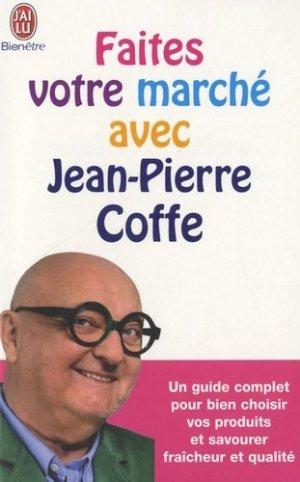 Faites votre marché avec Jean-Pierre Coffe - J'ai lu - 9782290037362 -
