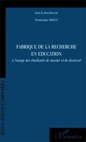 Fabrique de la recherche en éducation - l'harmattan - 9782343017983 -