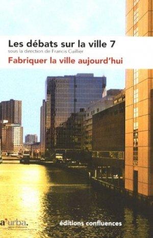 Fabriquer la ville aujourd'hui - confluences - 9782355270086 - majbook ème édition, majbook 1ère édition, livre ecn major, livre ecn, fiche ecn