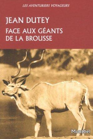 Face aux géants de la brousse - montbel - 9782356530493 -