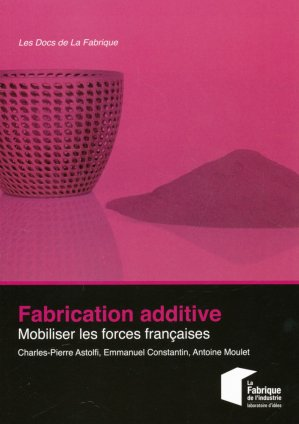 Fabrication additive - presses des mines - 9782356713933 -