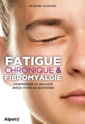 Fatigue chronique et fibromyalgie - Alpen - 9782359345728 -