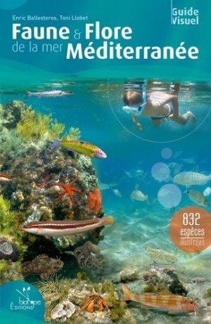 Faune & Flore de la mer Méditerranée - biotope - 9782366621723 -