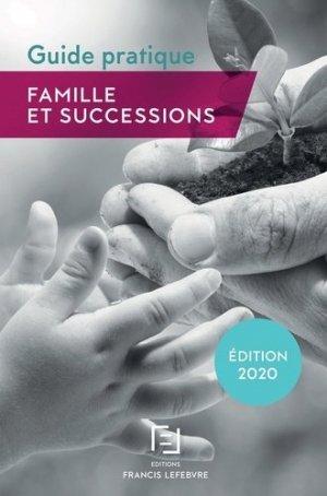 Famille et successions. Guide pratique, Edition 2020 - Francis Lefebvre - 9782368934623 -