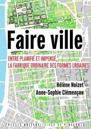 Faire ville - presses universitaires de vincennes - 9782379241345 -