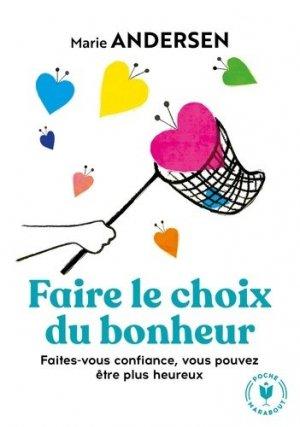 Faire le choix du bonheur - marabout - 9782501139656 -