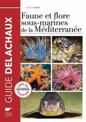 Faune et flore sous-marines de la Méditerranée - delachaux et niestle - 9782603020937 -