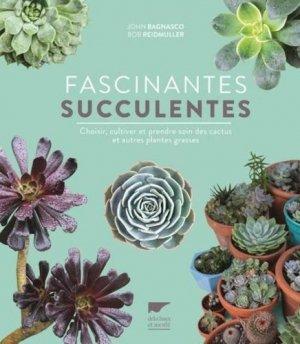 Fascinantes succulentes - delachaux et niestlé - 9782603026472 -