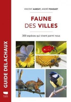 Faune des villes - Delachaux et Niestlé - 9782603026861 -