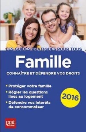 Famille. Connaître et défendre vos droits, Edition 2016 - Prat Editions - 9782809510492 -