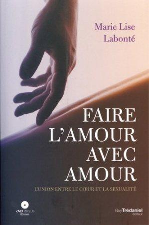 Faire l'amour avec amour - Guy Trédaniel - 9782813220363