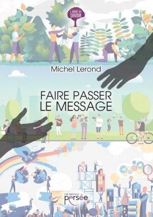 Faire passer le message - Editions Persée - 9782823124712 -