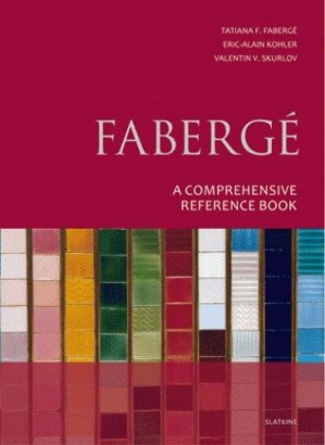 Fabergé. A comprehensive reference book - slatkine - 9782832104989 -