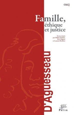 Famille, éthique et justice - presses universitaires de limoges - 9782842876739 -