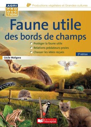 Faune utile des bords de champs - france agricole - 9782855576473
