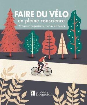 Faire du vélo en pleine conscience - christine bonneton - 9782862537924