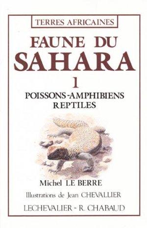 Faune du Sahara 1 Poissons - Amphibiens - Reptiles - chabaud / lechevalier - 9782877490061 -