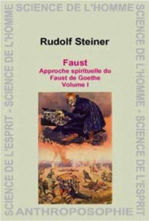 Faust de Goethe - Anthroposophiques Romandes - 9782881892813 -