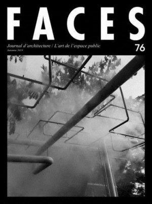 Faces N° 76, automne 2019 : L'art de l'espace public - Infolio - 9782884748483 -