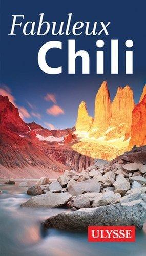 Fabuleux Chili - Ulysse - 9782894644102 -