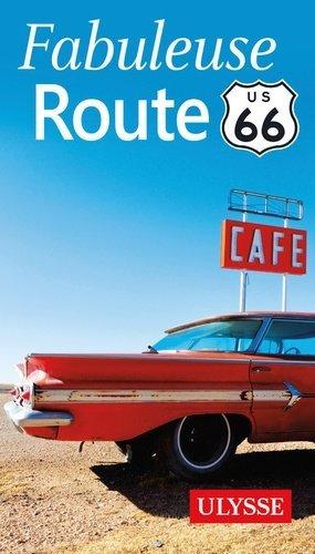 Fabuleuse route 66 - Ulysse - 9782894646205 -