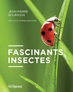 Fascinants insectes - multimondes - 9782897730079 -
