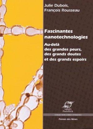 Fascinantes Nanotechnologies - presses des mines - 9782911256080 -