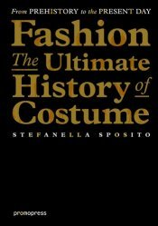 Fashion : the ultimate history of costume-promopress-9788415967828